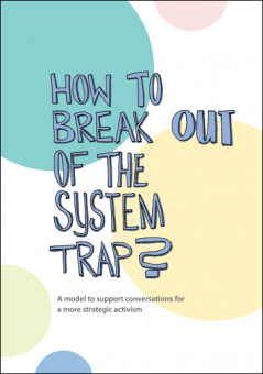 How to break out of the system trap?