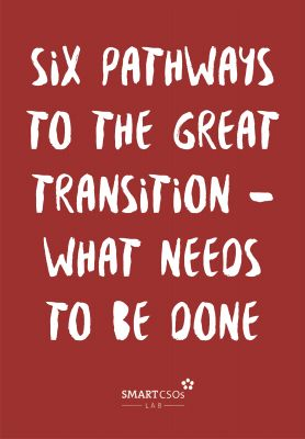 Six pathways to the Great Transition - what needs to be done