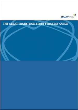 The Great Transition Story Strategy Guide